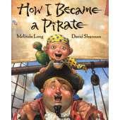 Pirates :How I Became a Pirate