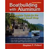 Boat Building :Boatbuilding with Aluminum, 2nd edition