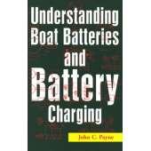 Marine Electronics, GPS, Radar :Understanding Boat Batteries & Battery Charging
