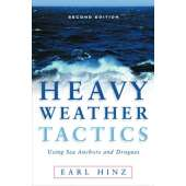 Boat Handling & Seamanship :Heavy Weather Tactics Using Sea Anchors & Drogues, 2nd edition