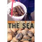 Beachcombing & Seashore Field Guides :Living Off the Sea