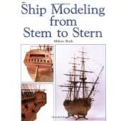 Modeling & Woodworking :Ship Modeling from Stem to Stern