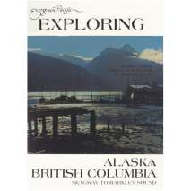 Evergreen Publishing, Exploring Alaska & British Columbia