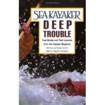 Kayaks, Canoes, Small Craft, Sea Kayaker's Deep Trouble