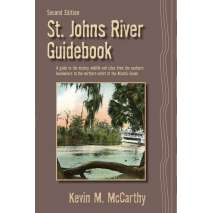 Florida and Southeastern USA Travel & Recreation, St. John's River Guidebook