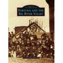 California :Fortuna and the Eel River Valley