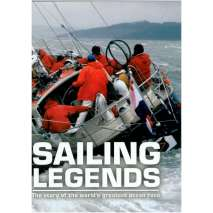 Boat Racing, Sailing Legends: The story of the world's greatest ocean race