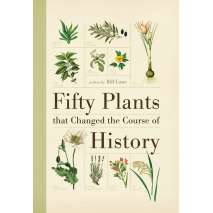 History :Fifty Plants that Changed the Course of History