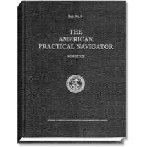 "Celestial Navigation, The American Practical Navigator ""Bowditch"" 2012 Edition"