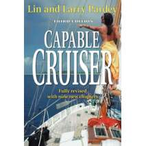 Lin & Larry Pardey, Capable Cruiser, 3rd Edition