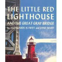 Lighthouses, Little Red Lighthouse & the Great Gray Bridge