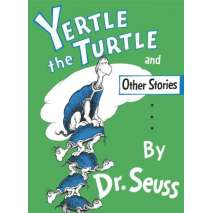 Children's Classics, Yertle the Turtle and Other Stories (Hardcover)