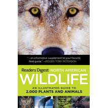 Reptile & Mammal Identification Guides, North American Wildlife: An Illustrated Guide to 2,000 Plants and Animals