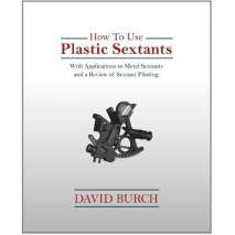 Celestial Navigation, How to Use Plastic Sextants