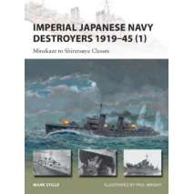 Submarines & Military Related :Imperial Japanese Navy Destroyers 1919-45 (1): Minekaze to Shiratsuyu Classes