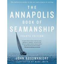 Boathandling & Seamanship, Annapolis Book of Seamanship, 4th edition