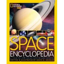 Space & Astronomy for Kids, Space Encyclopedia: A Tour of Our Solar System and Beyond