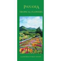 Tree, Plant & Flower Identification Guides, Panama Tropical Flowers (Folding Pocket Guide)