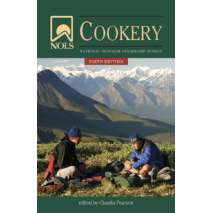 Camp Cooking, NOLS Cookery: 6th Edition