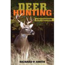 Hunting & Tracking :Deer Hunting: 4th Edition