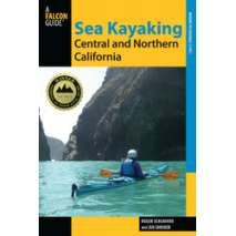 Kayaks, Canoes, Small Craft, Sea Kayaking Central and Northern California, 2nd