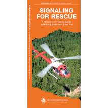 Wilderness & Survival Field Guides, Signaling for Rescue