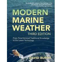 Navigation, Modern Marine Weather: From Time-Honored Traditional Knowledge to the Latest Technology, 3rd Ed.