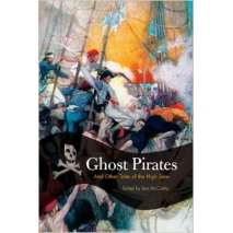 Pirates, Ghost Pirates: And Other Tales of the High Seas