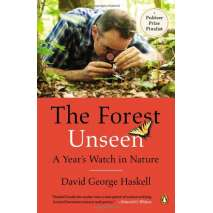 Nature & Ecology :The Forest Unseen: A Year's Watch in Nature