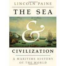 Maritime & Naval History :The Sea and Civilization