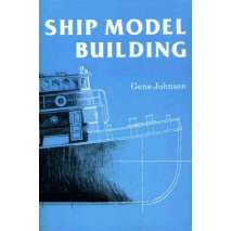 Modeling & Woodworking, Ship Model Building