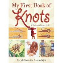 Outdoor Knots, My First Book of Knots: A Beginner's Picture Guide