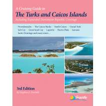 The Caribbean, Turks and Caicos Guide, 3rd ed.