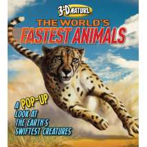Pop-Up Books, 3-D Nature: The World's Fastest Animals