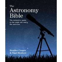 Astronomy & Stargazing :The Astronomy Bible: The Definitive Guide to the Night Sky and the Universe