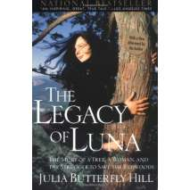 Narratives & Adventure, General, The Legacy of Luna: The Story of a Tree, a Woman and the Struggle to Save the Redwoods
