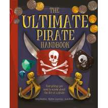 Pirates, The Ultimate Pirate Handbook