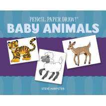 Drawing Books :Pencil, Paper, Draw!: Baby Animals
