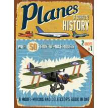 Boats, Trains, Planes, Cars, etc., Planes: A Complete History