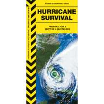 Wilderness & Survival Field Guides, Hurricane Survival: Guide Prepare For & Survive a Hurricane