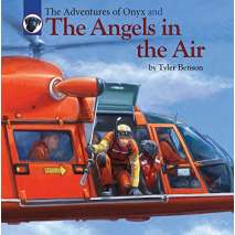 Adventures, The Adventures of Onyx and The Angels in the Air