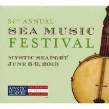 Poetry & Music, 34th Annual Sea Music Festival at Mystic Seaport CD
