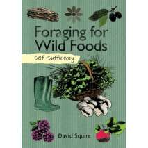 Foraging, Self-Sufficiency: Foraging for Wild Foods