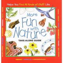 Children's Outdoors :More Fun With Nature (Take Along Guides)