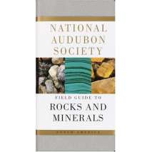 Rockhounding & Prospecting :Audubon Society Field Guide to North American Rocks and Minerals