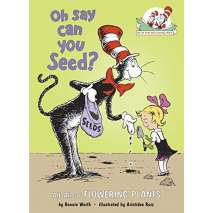 Environment & Nature :Oh Say Can You Seed?: All About Flowering Plants
