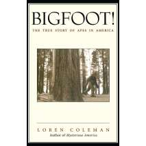 Bigfoot, Sasquatch, Bigfoot!: The True Story of Apes in America