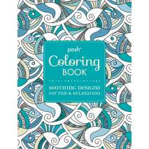 Coloring Books :Posh Adult Coloring Book: Soothing Designs for Fun and Relaxation