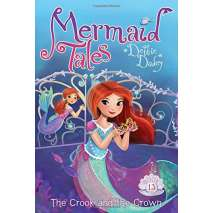 Mermaids, Mermaid Tales #13: The Crook and the Crown