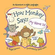 Board Books, How Monkey Says, My Name Is!